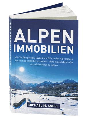 Expertenrat - Michael Andre - Alpenimmobilien - Das Buch