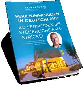 Experten-Ratgeber - Ferienimmobilien in Deutschland: So vermeiden Sie steuerliche Fallstricke!